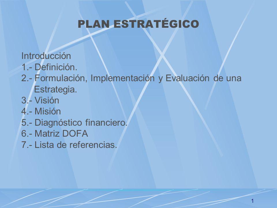 PLAN ESTRATÉGICO Introducción 1.- Definición.