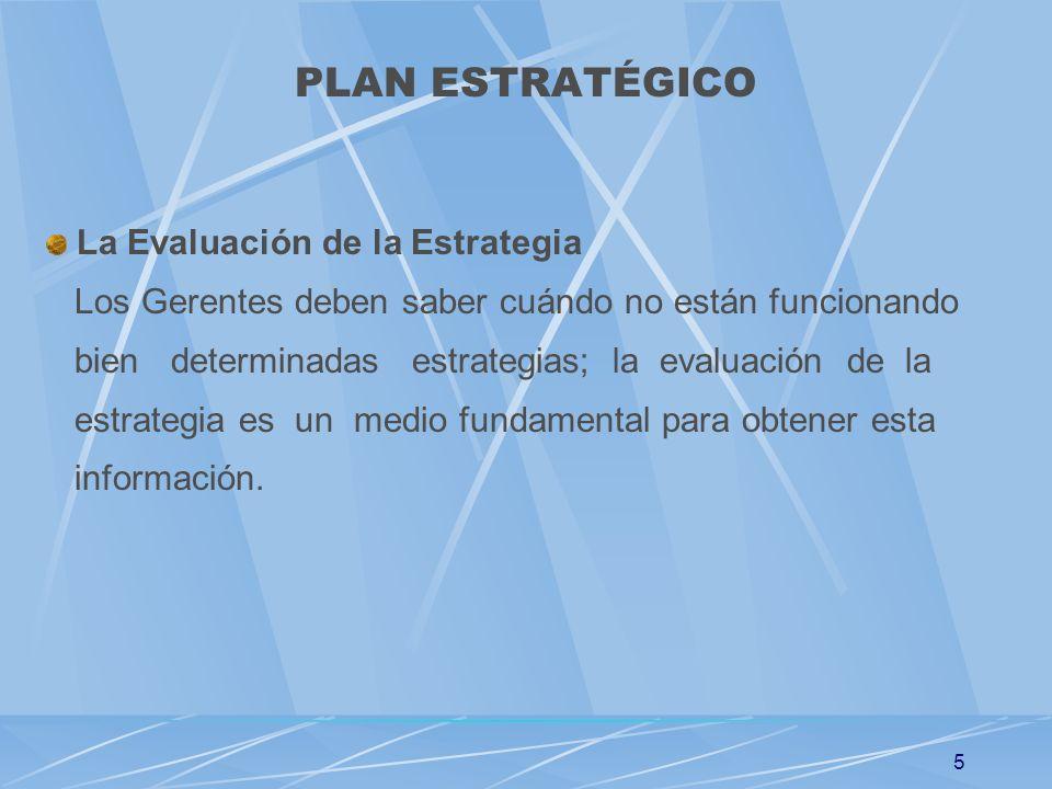 PLAN ESTRATÉGICO La Evaluación de la Estrategia