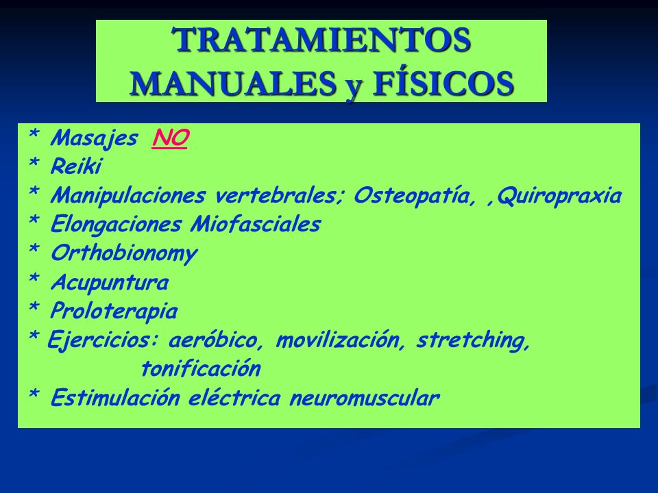 TRATAMIENTOS MANUALES y FÍSICOS