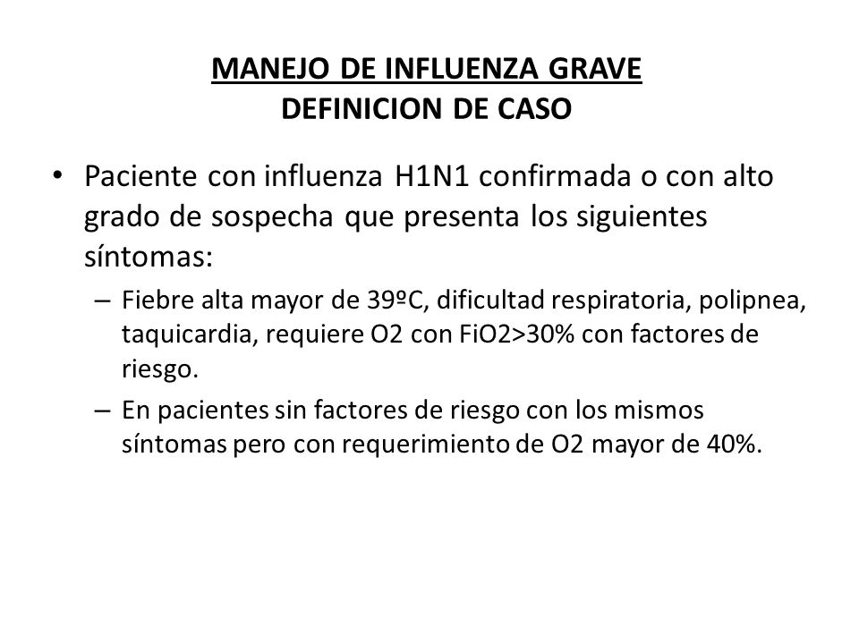 MANEJO DE INFLUENZA GRAVE DEFINICION DE CASO