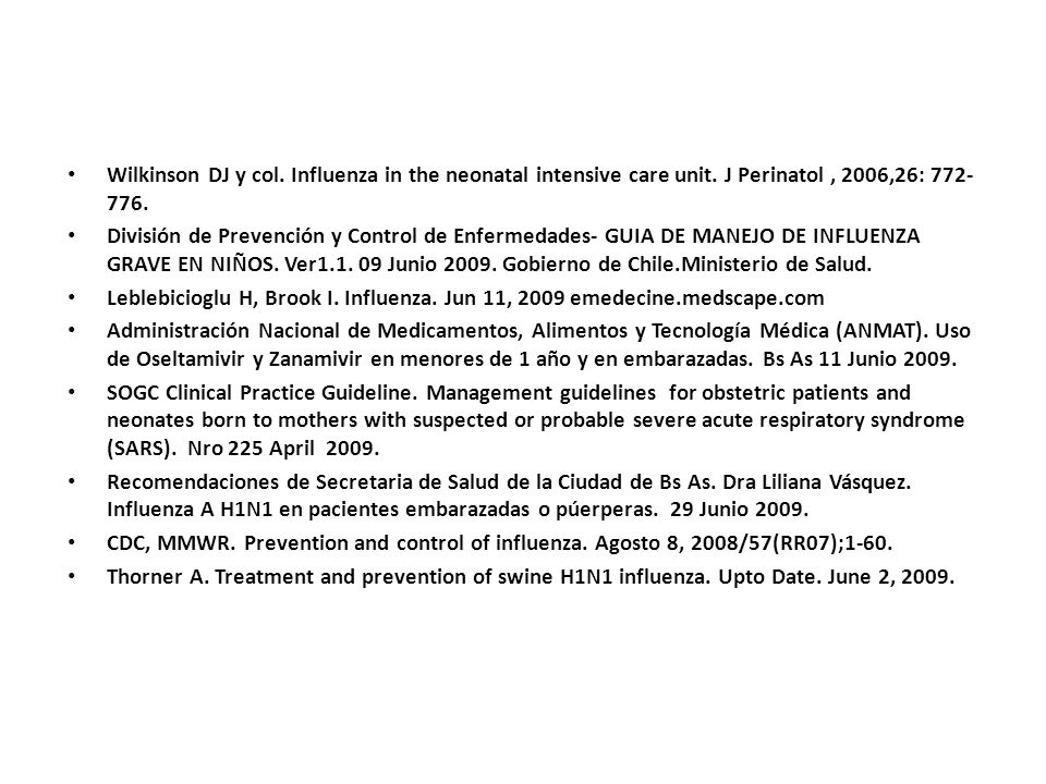 Wilkinson DJ y col. Influenza in the neonatal intensive care unit