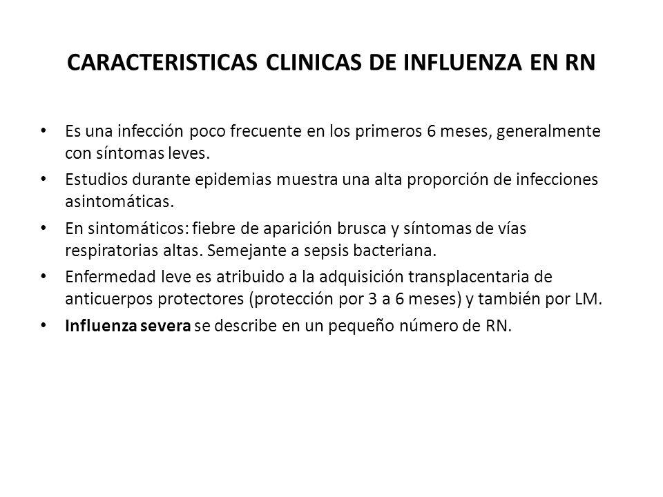 CARACTERISTICAS CLINICAS DE INFLUENZA EN RN