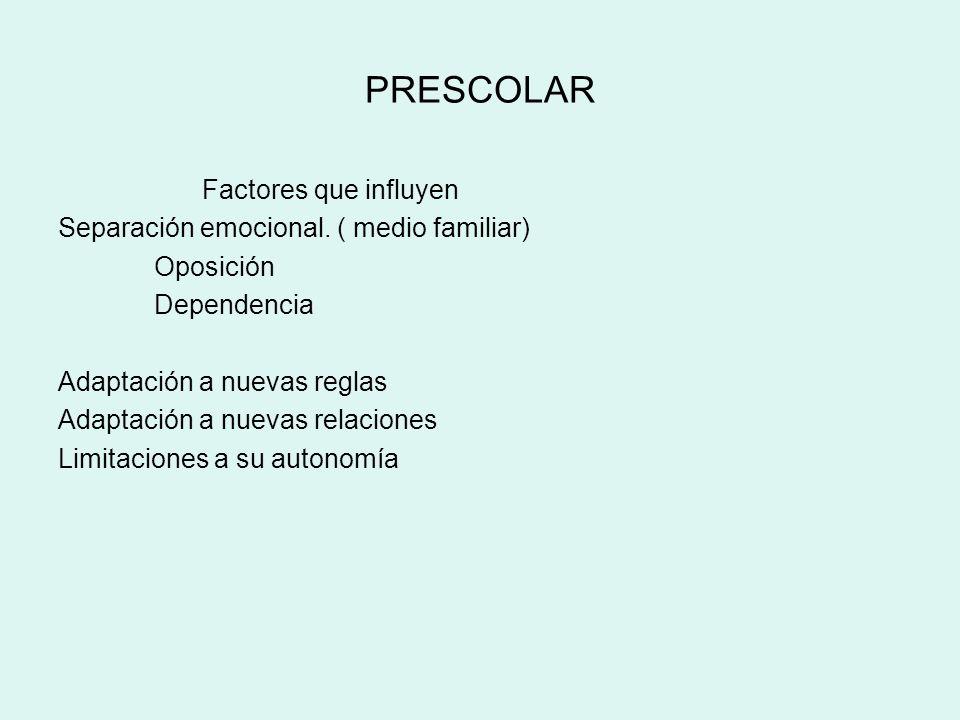 PRESCOLAR Factores que influyen