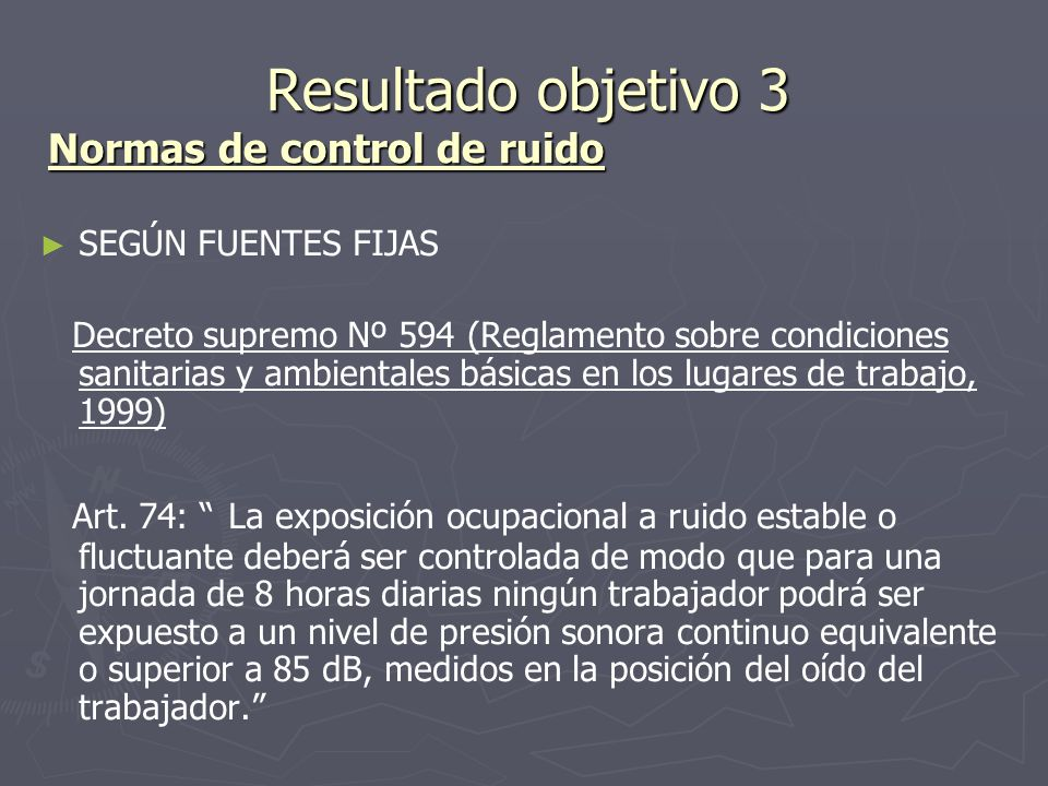 Resultado objetivo 3 Normas de control de ruido