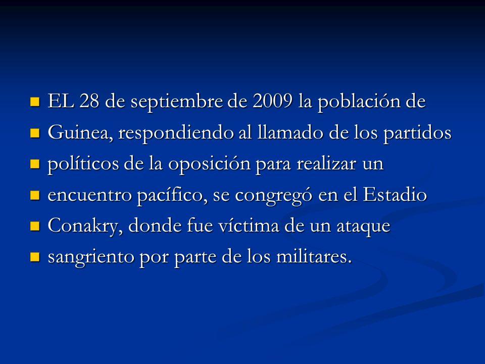 EL 28 de septiembre de 2009 la población de