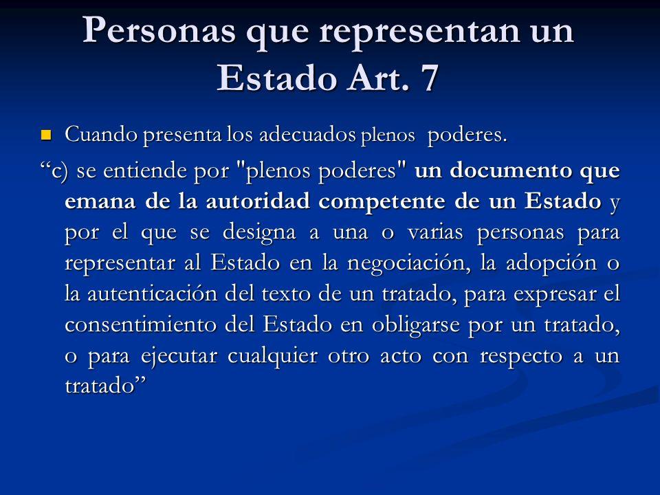 Personas que representan un Estado Art. 7