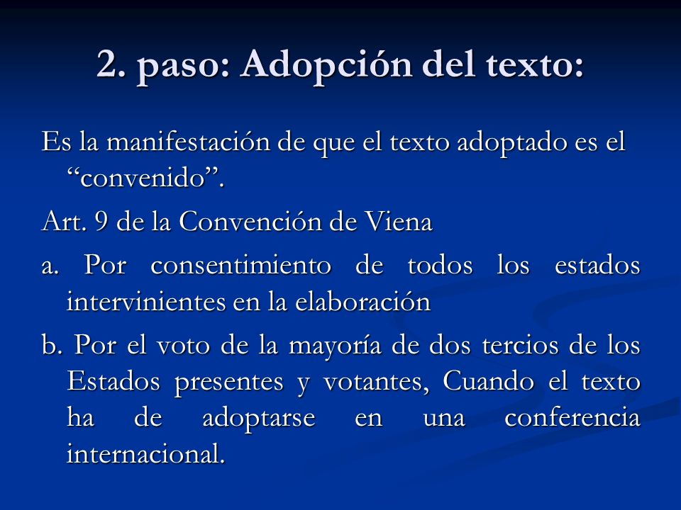 2. paso: Adopción del texto: