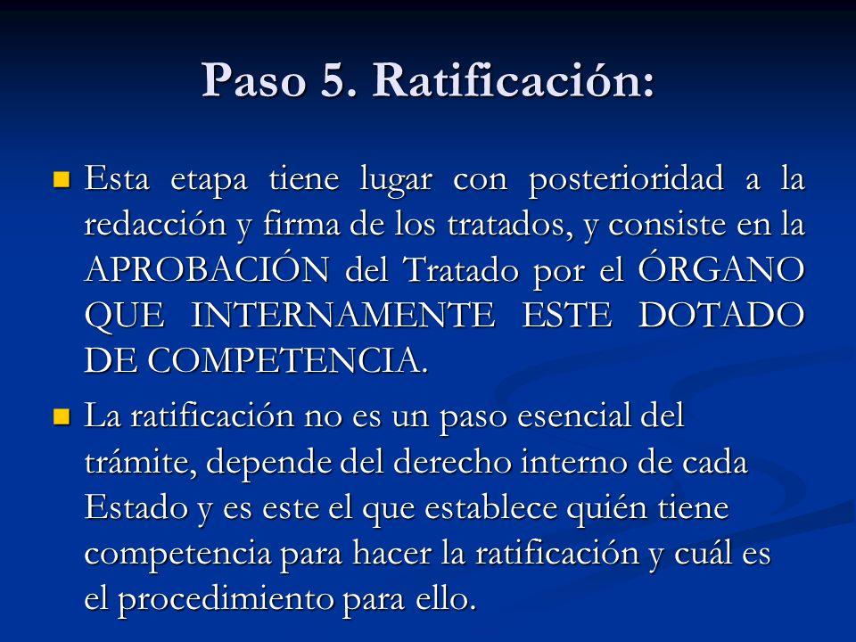 Paso 5. Ratificación: