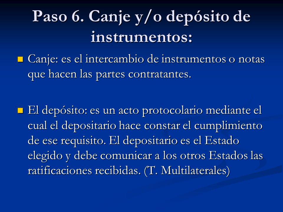 Paso 6. Canje y/o depósito de instrumentos: