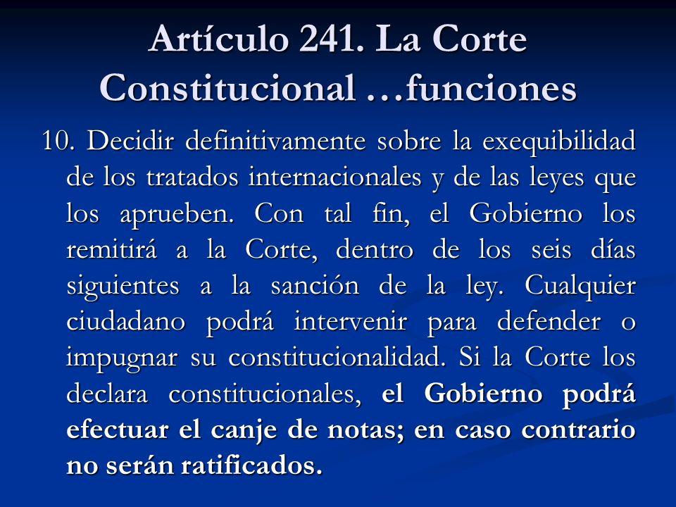 Artículo 241. La Corte Constitucional …funciones
