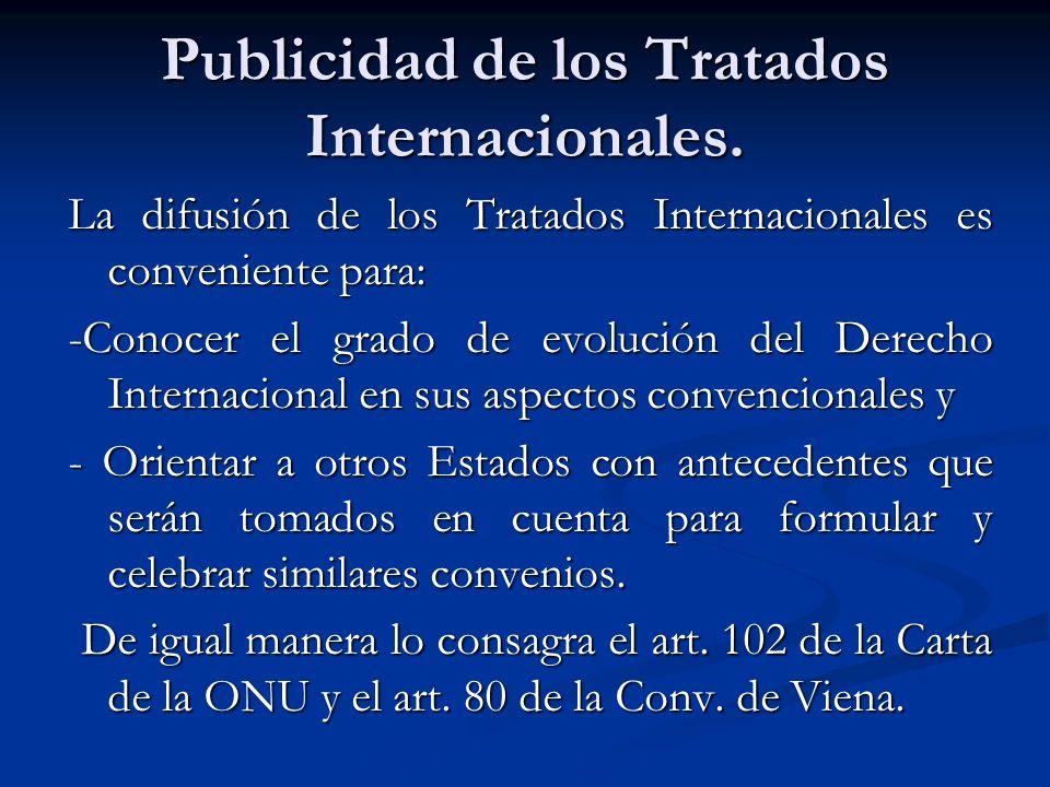 Publicidad de los Tratados Internacionales.