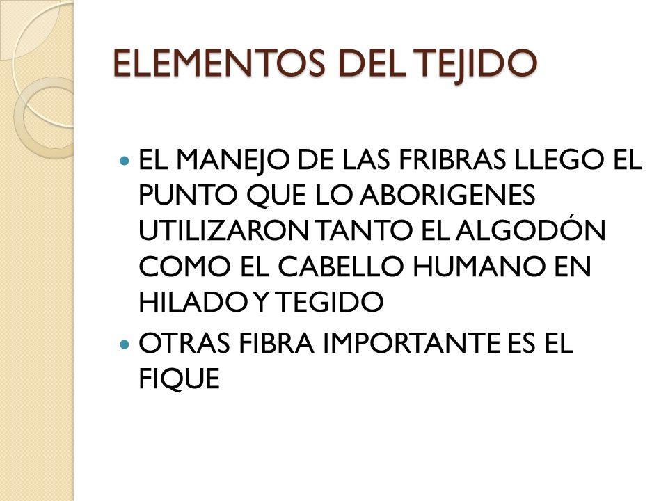 ELEMENTOS DEL TEJIDO