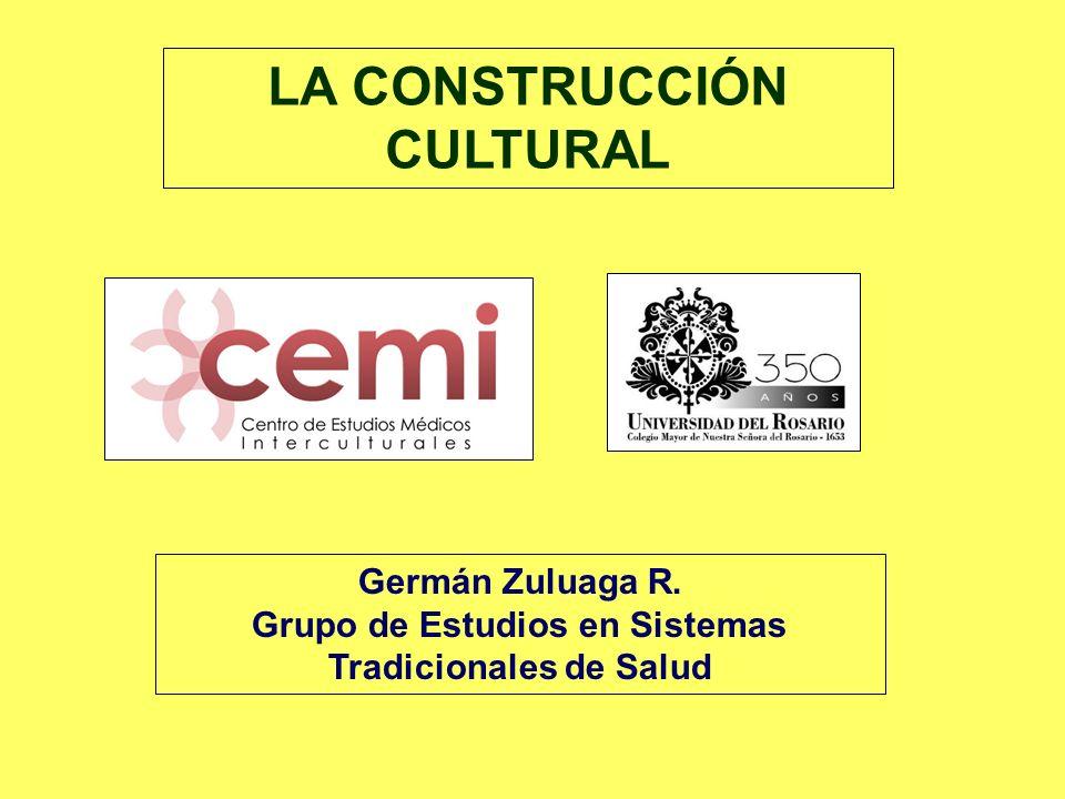 LA CONSTRUCCIÓN CULTURAL