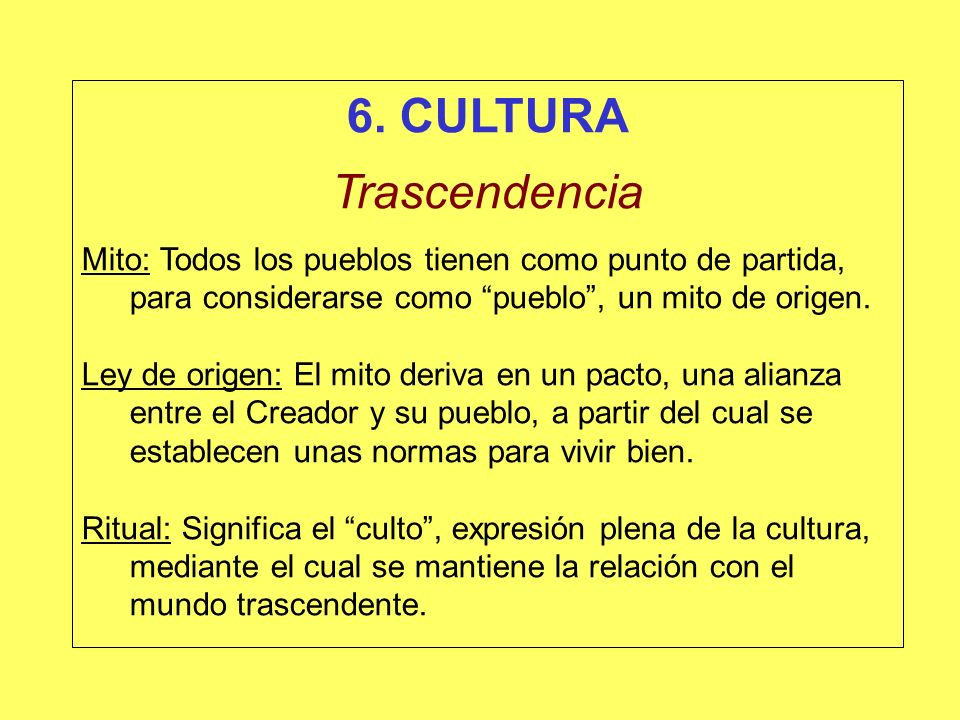 6. CULTURA Trascendencia
