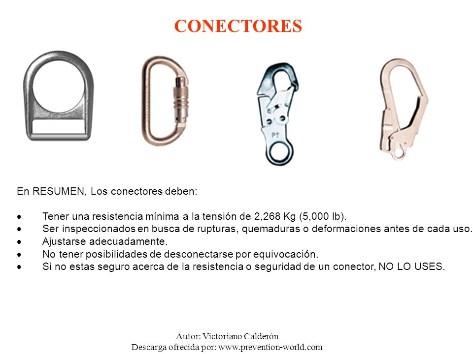 CONECTORES En RESUMEN, Los conectores deben: