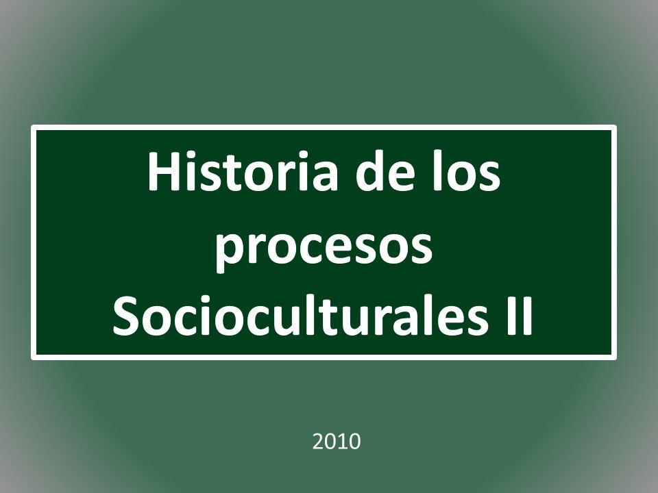 Historia de los procesos Socioculturales II