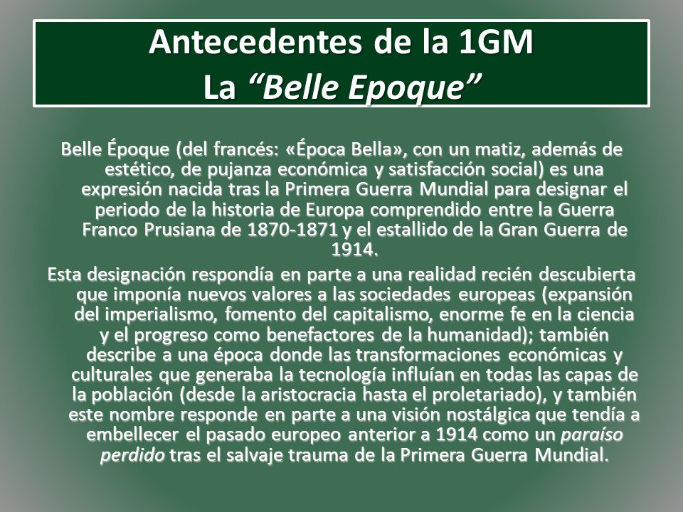 Antecedentes de la 1GM La Belle Epoque