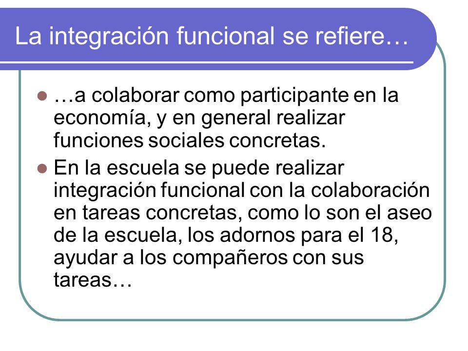 La integración funcional se refiere…