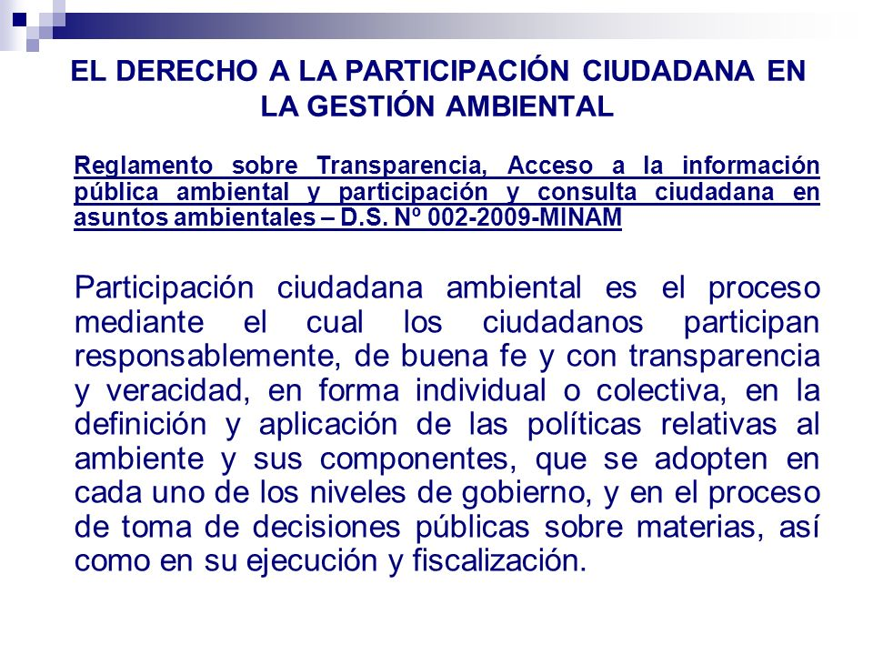 EL DERECHO A LA PARTICIPACIÓN CIUDADANA EN LA GESTIÓN AMBIENTAL