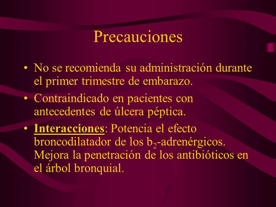 Precauciones No se recomienda su administración durante el primer trimestre de embarazo.