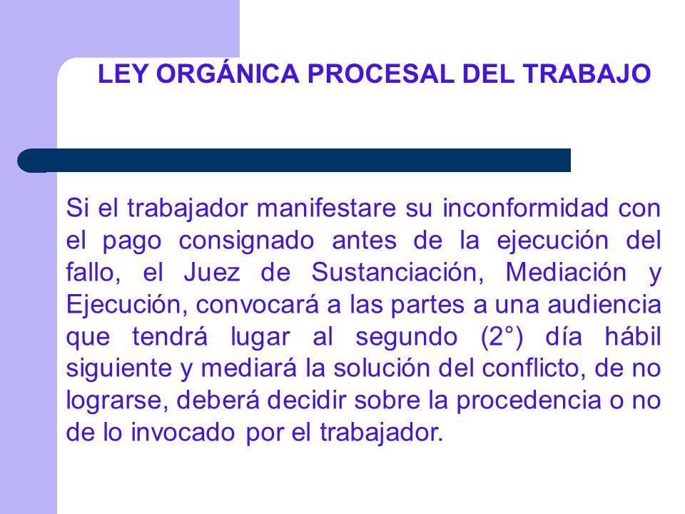 LEY ORGÁNICA PROCESAL DEL TRABAJO