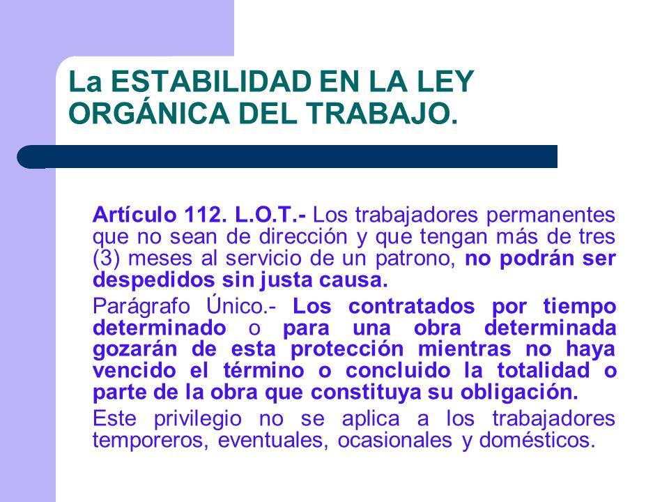 La ESTABILIDAD EN LA LEY ORGÁNICA DEL TRABAJO.