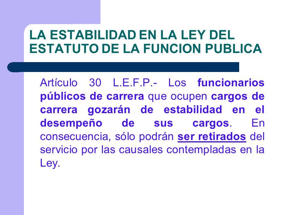 LA ESTABILIDAD EN LA LEY DEL ESTATUTO DE LA FUNCION PUBLICA