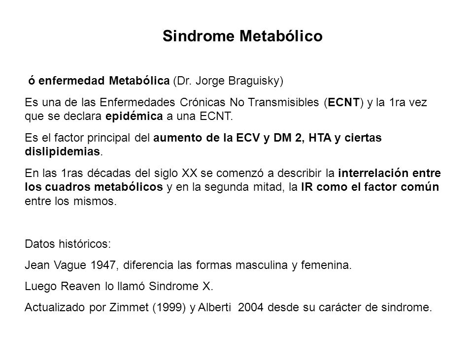 Sindrome Metabólico ó enfermedad Metabólica (Dr. Jorge Braguisky)