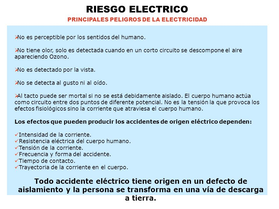 PRINCIPALES PELIGROS DE LA ELECTRICIDAD