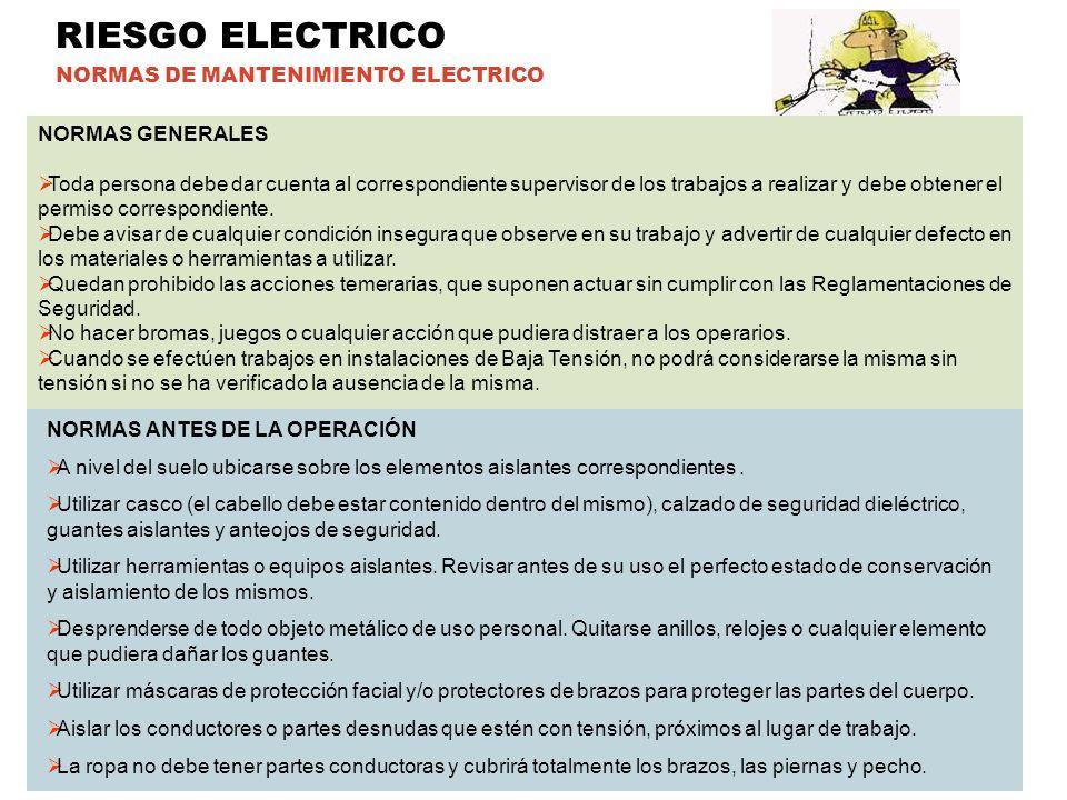 RIESGO ELECTRICO NORMAS DE MANTENIMIENTO ELECTRICO NORMAS GENERALES