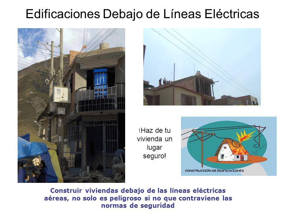 Edificaciones Debajo de Líneas Eléctricas