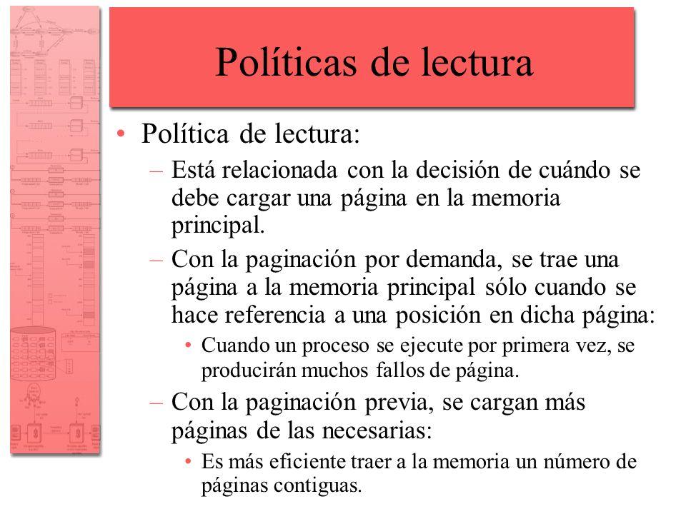 Políticas de lectura Política de lectura:
