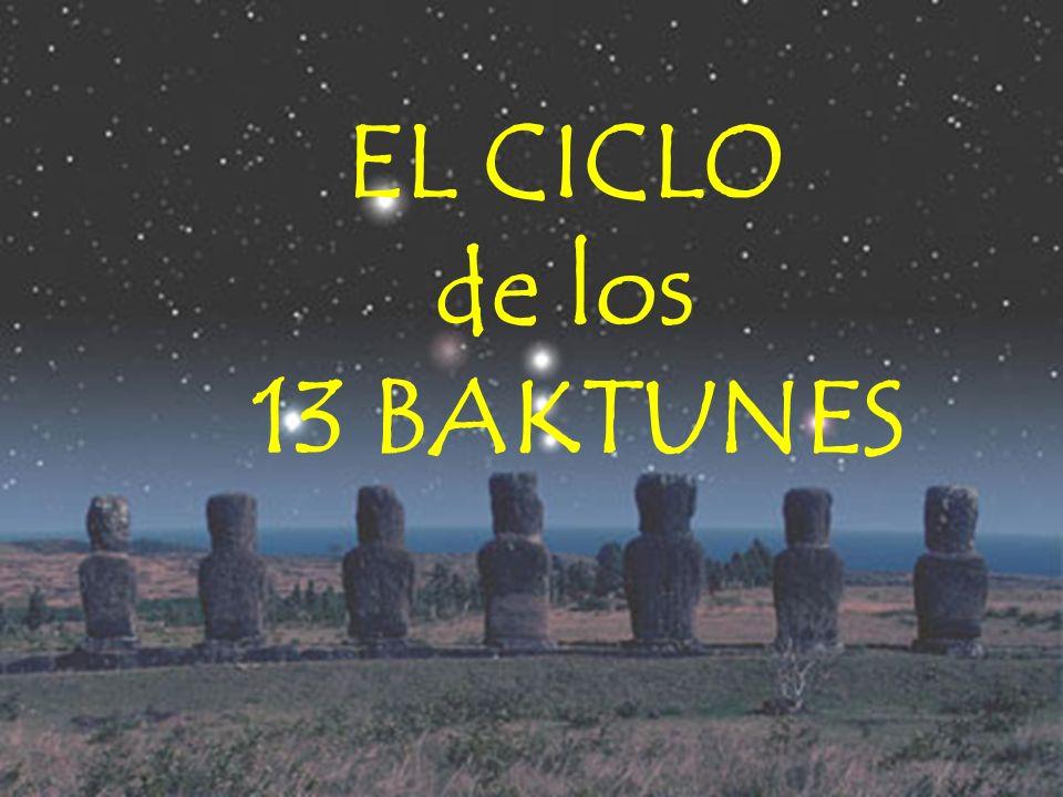 EL CICLO de los 13 BAKTUNES