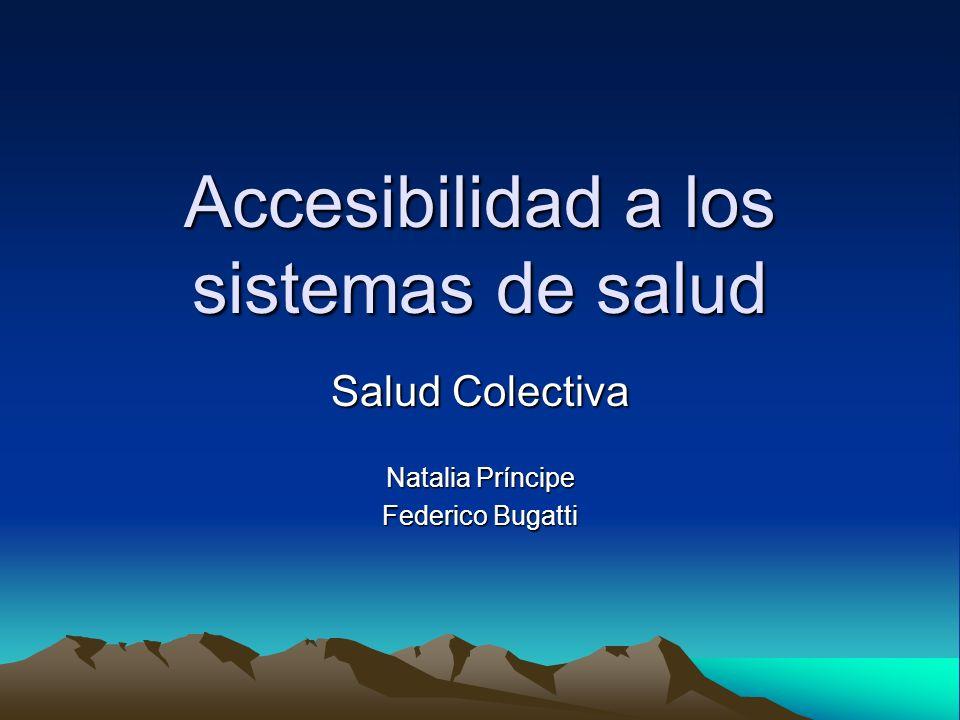 Accesibilidad a los sistemas de salud