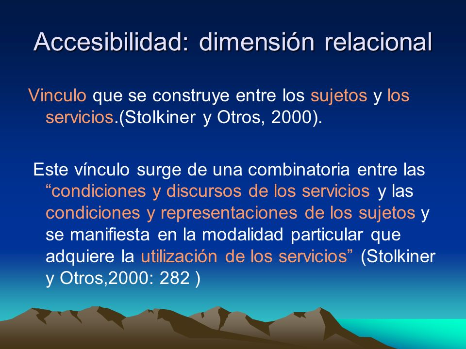Accesibilidad: dimensión relacional