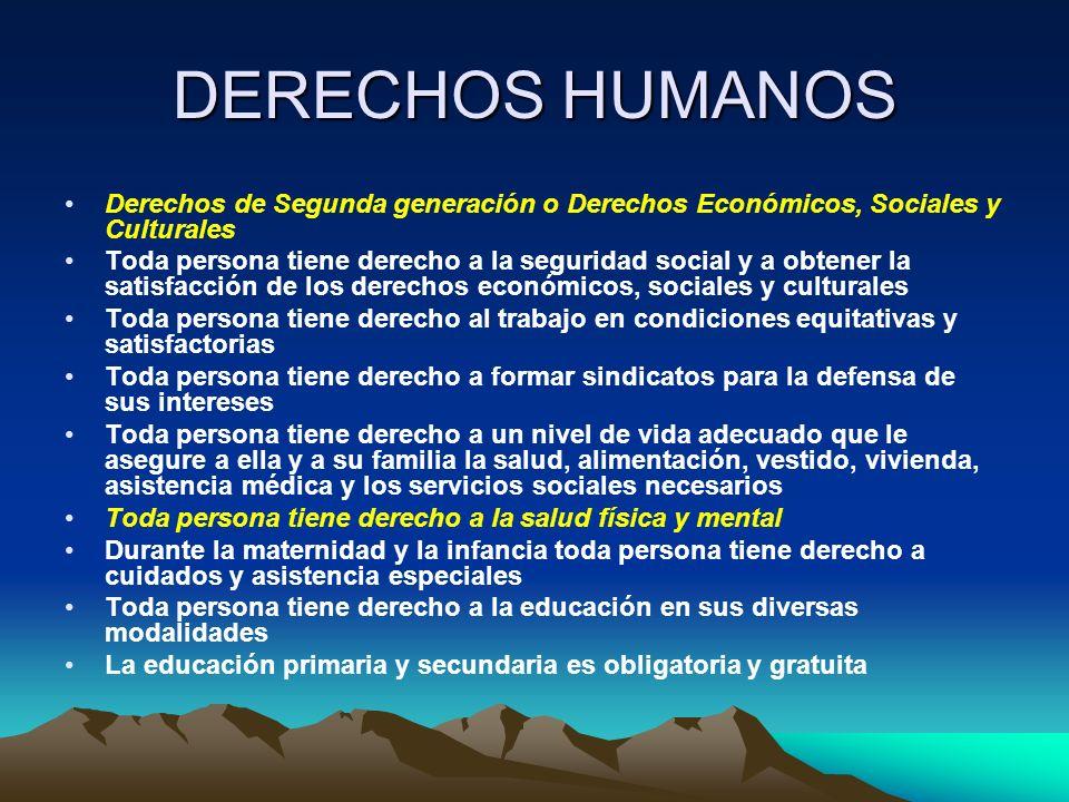 DERECHOS HUMANOS Derechos de Segunda generación o Derechos Económicos, Sociales y Culturales.