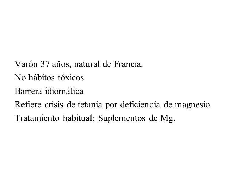 Varón 37 años, natural de Francia.