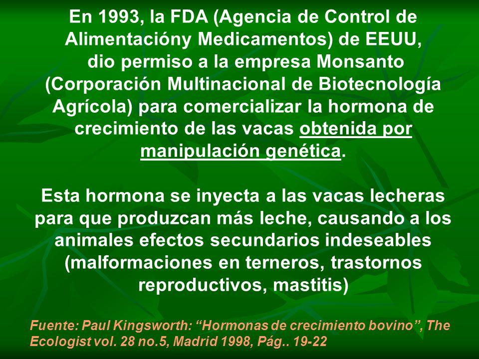 dio permiso a la empresa Monsanto