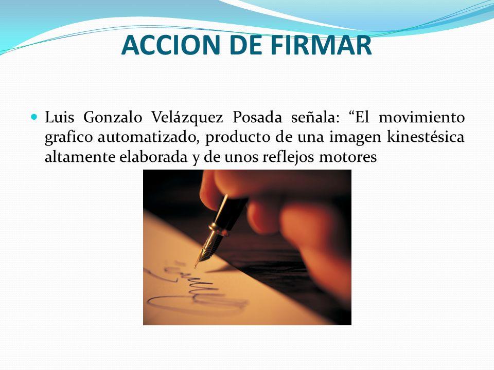 ACCION DE FIRMAR
