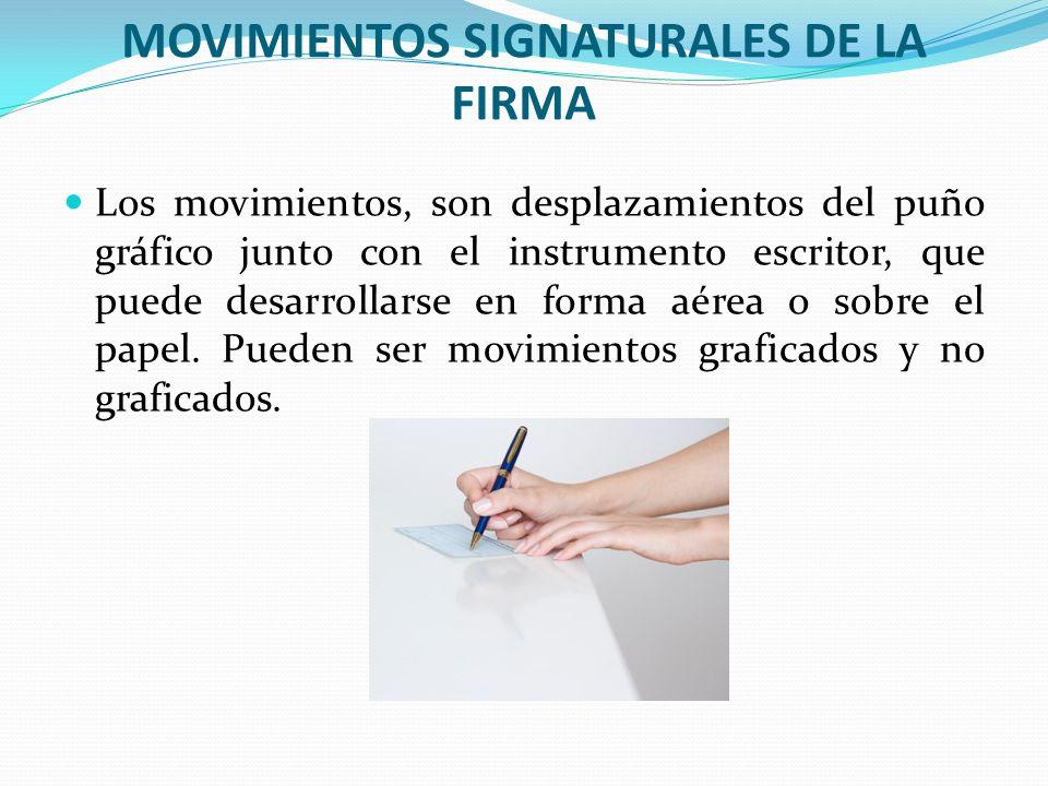 MOVIMIENTOS SIGNATURALES DE LA FIRMA