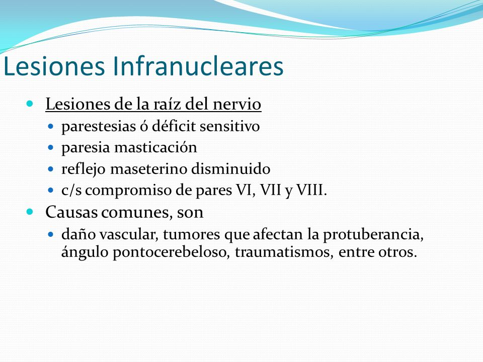 Lesiones Infranucleares