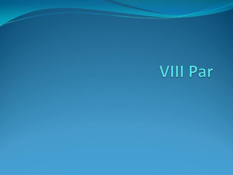 VIII Par