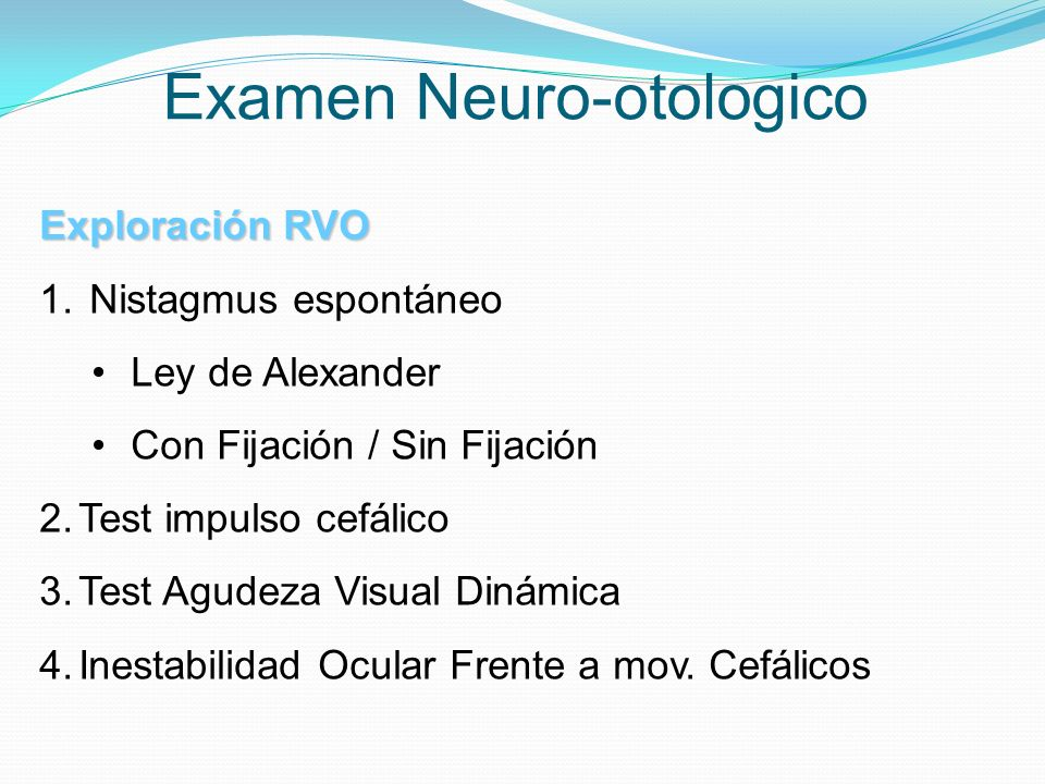 Examen Neuro-otologico