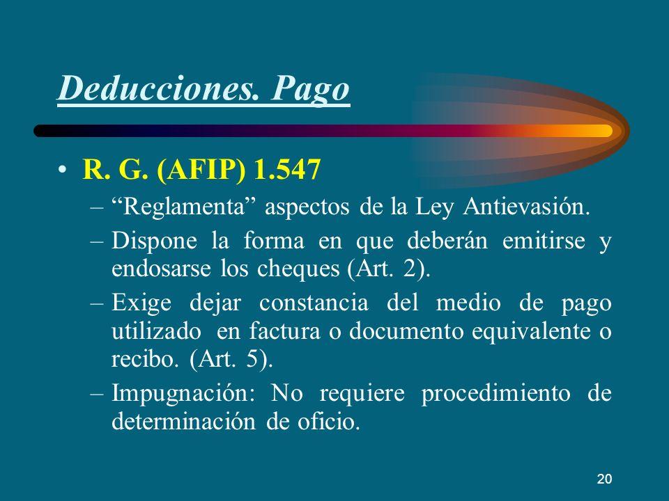 Deducciones. Pago R. G. (AFIP) 1.547