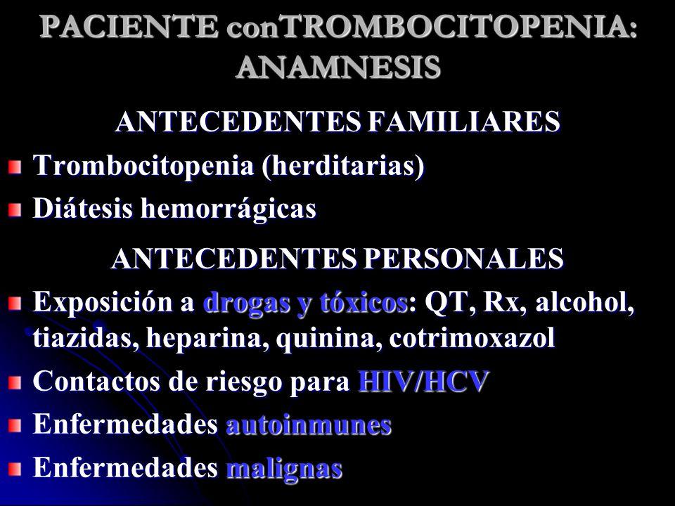 PACIENTE conTROMBOCITOPENIA: ANAMNESIS