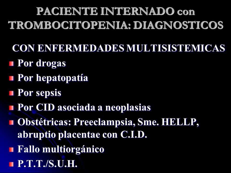 PACIENTE INTERNADO con TROMBOCITOPENIA: DIAGNOSTICOS