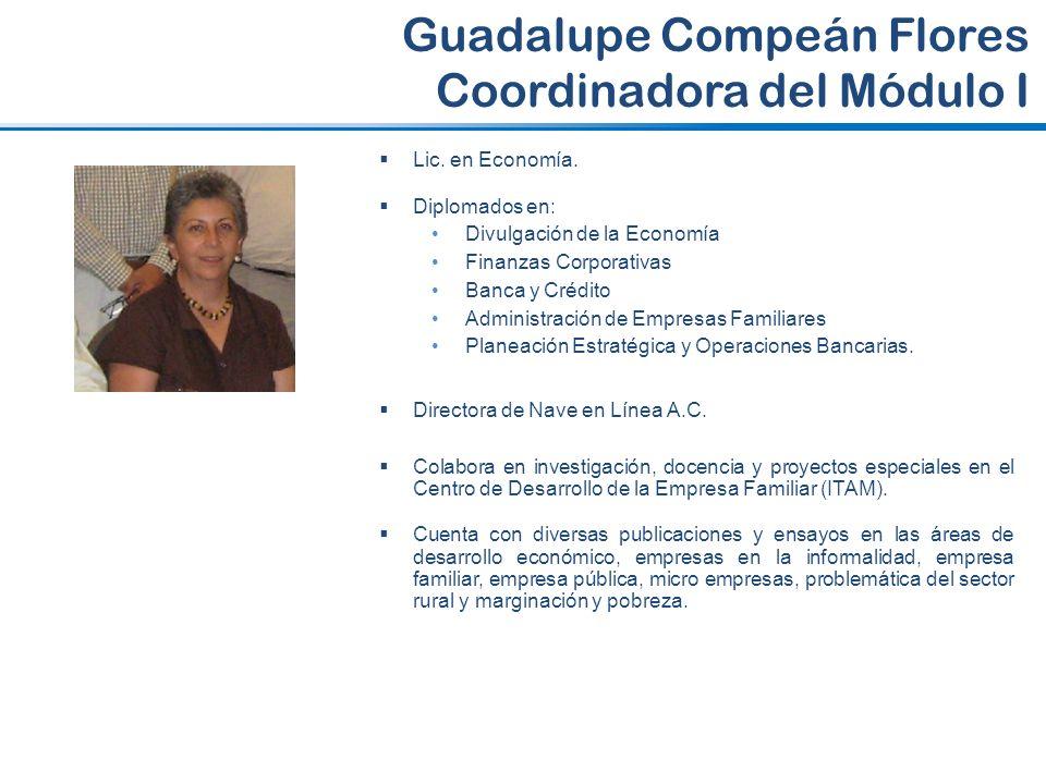 Guadalupe Compeán Flores Coordinadora del Módulo I