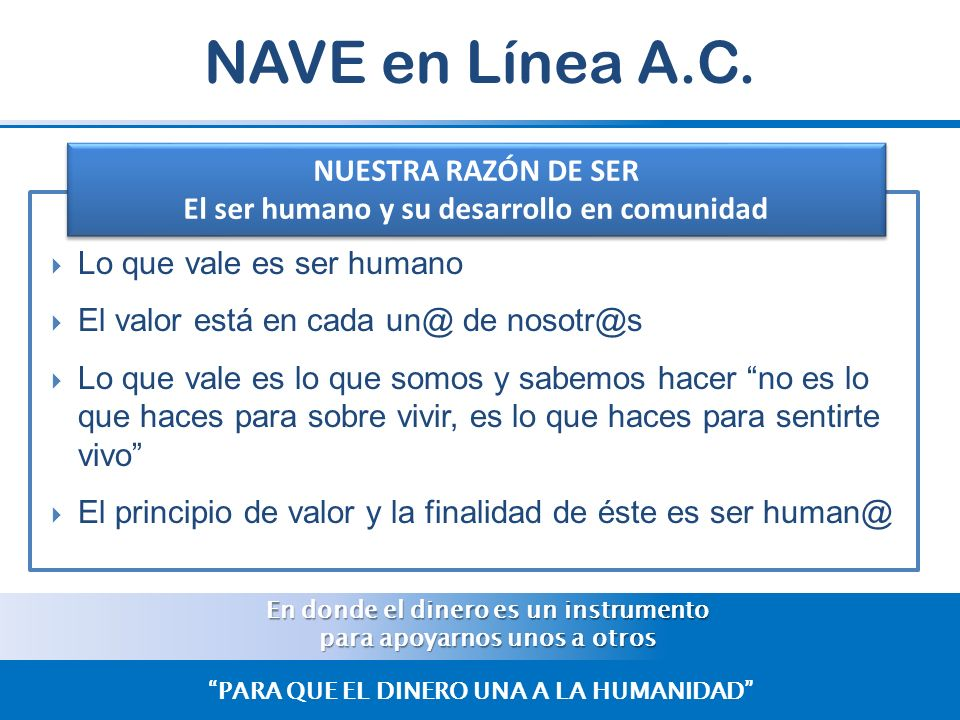 NAVE en Línea A.C. NUESTRA RAZÓN DE SER