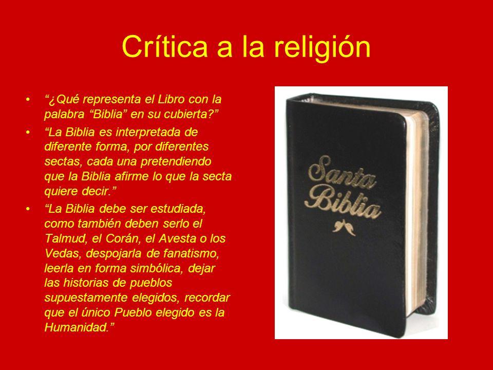 Crítica a la religión ¿Qué representa el Libro con la palabra Biblia en su cubierta