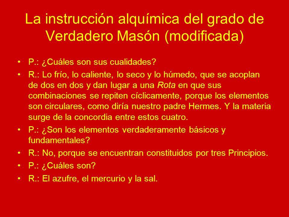 La instrucción alquímica del grado de Verdadero Masón (modificada)